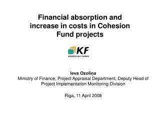 Financial absorption and increase in costs in Cohesion Fund projects