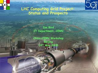 LHC Computing Grid Project: Status and Prospects