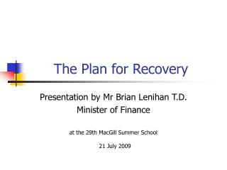 The Plan for Recovery