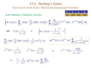 13.4.	Sterling's Series Derivation from Euler-Maclaurin Integration Formula