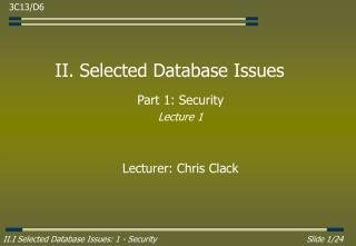 II. Selected Database Issues