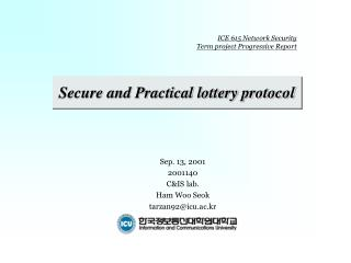 Secure and Practical lottery protocol
