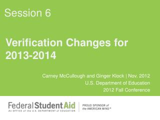 Verification Changes for 2013-2014