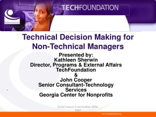 Technical Decision Making for Non-Technical Managers