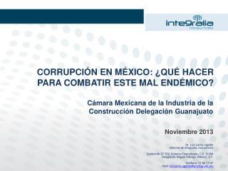 CORRUPCIÓN EN MÉXICO: ¿QUÉ HACER PARA COMBATIR ESTE MAL ENDÉMICO?