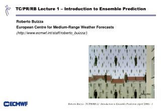 TC/PR/RB Lecture 1 – Introduction to Ensemble Prediction