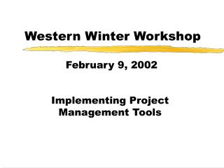 Western Winter Workshop
