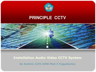 PRINCIPLE  CCTV
