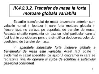 IV.4.2.3.2. Transfer de masa la forta motoare globala variabila