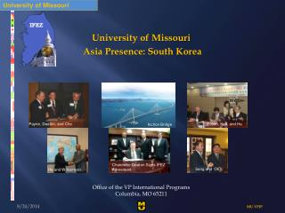 University of Missouri  Asia Presence: South Korea