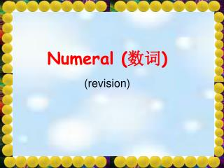 Numeral ( 数词 )