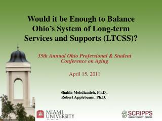 Would it be Enough to Balance Ohio's System of Long-term Services and Supports (LTCSS)?