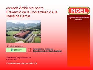 ⓒ 2004 Embutidos y Jamones NOEL, S.A.