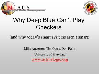 Why Deep Blue Can't Play Checkers
