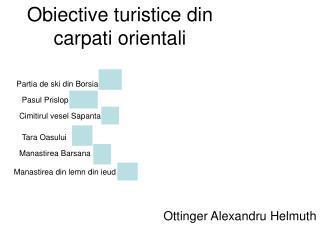 Obiective turistice din carpati orientali