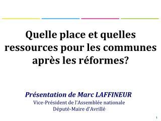 Quelle place et quelles ressources pour les communes après les réformes?
