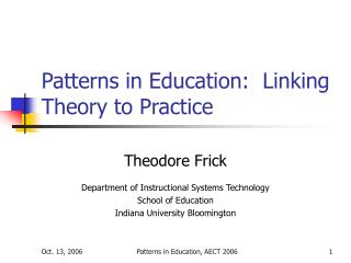 Patterns in Education:  Linking Theory to Practice