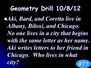 Geometry Drill 10/8/12