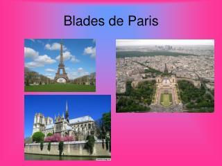 Blades de Paris