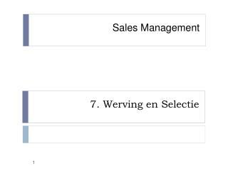 7. Werving en Selectie