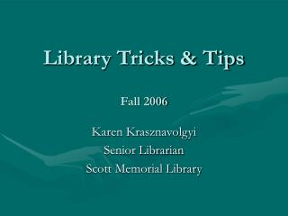 Library Tricks & Tips Fall 2006