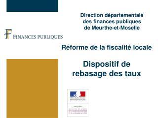 Direction départementale  des finances publiques  de Meurthe-et-Moselle