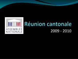 Réunion cantonale