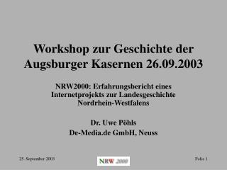 Workshop zur Geschichte der Augsburger Kasernen 26.09.2003