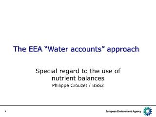 "The EEA ""Water accounts"" approach"
