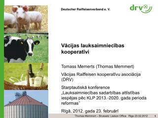 Vācijas lauksaimniecības  kooperatīvi Tomass Memerts (Thomas Memmert)