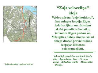 """""""Zaļā veloceliņa"""" ideja"""
