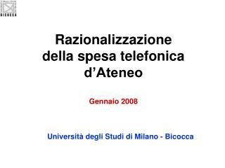 Razionalizzazione  della spesa telefonica d'Ateneo Gennaio 2008
