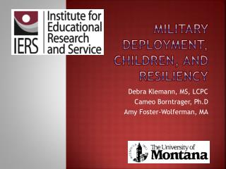 Military Deployment, Children,  and Resiliency