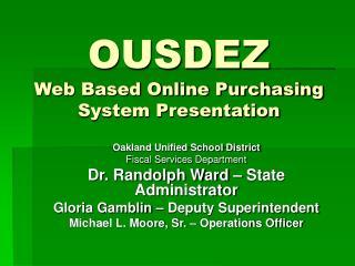 OUSDEZ  Web Based Online Purchasing System Presentation