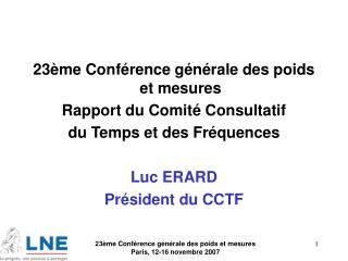 23ème Conférence générale des poids et mesures Rapport du Comité Consultatif