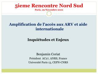 5ieme  Rencontre  Nord  Sud Paris,  29  Novembre 2010