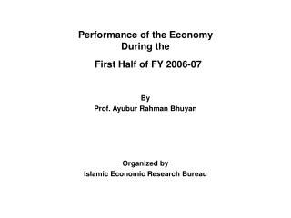Performance of the Economy  During the   First Half of FY 2006-07