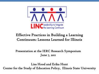 Lisa Hood and Erika Hunt Center for the Study of Education Policy,  Illinois State University