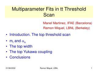 Multiparameter Fits in tt Threshold Scan