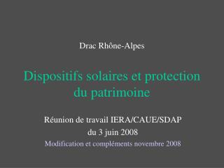 Drac Rhône-Alpes Dispositifs solaires et protection du patrimoine