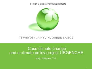 Case climate change and a climate policy project URGENCHE
