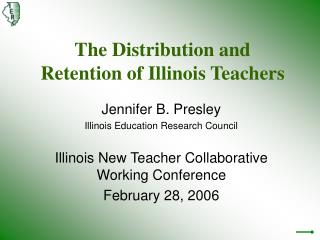 The Distribution and Retention of Illinois Teachers