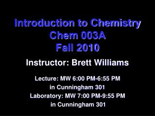 Introduction to Chemistry  Chem  003A Fall 2010