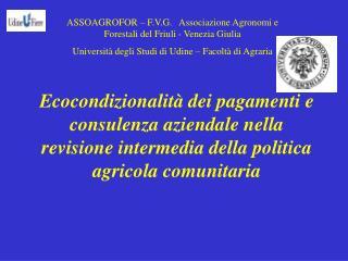 Ecocondizionalit  dei pagamenti e consulenza aziendale nella revisione intermedia della politica agricola comunitaria