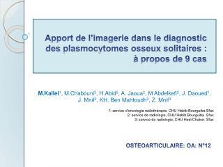 Apport de l'imagerie dans le diagnostic des  plasmocytomes  osseux solitaires : à propos de 9 cas
