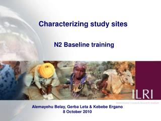Characterizing study sites N2 Baseline training