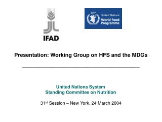 Presentation: Working Group on HFS and the MDGs _______________________________________