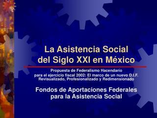 La Asistencia Social  del Siglo XXI en México