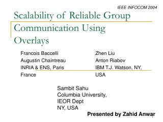 Scalability of Reliable Group Communication Using Overlays