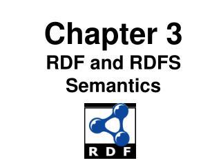 Chapter 3 RDF and RDFS Semantics